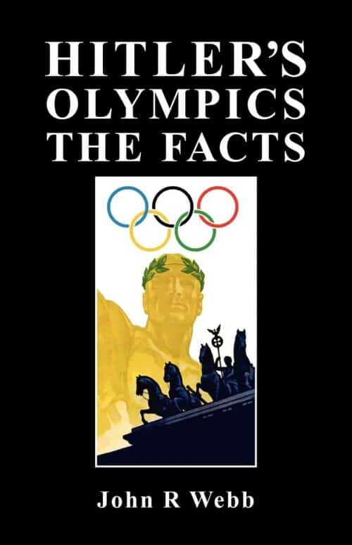 Hitler's Olympics - The Facts