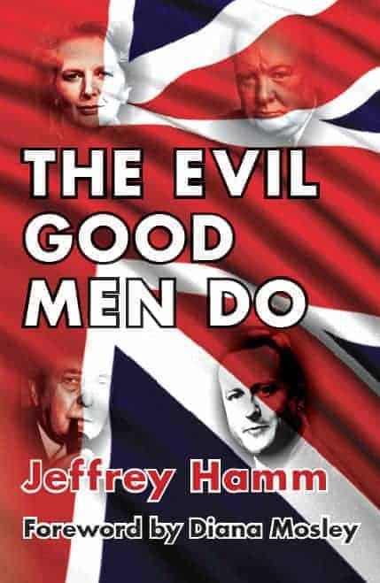 The Evil Good Men Do - Jeffrey Hamm