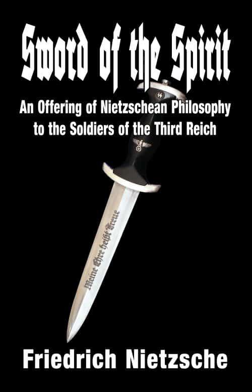 Sword of the Spirit - Friedrich Nietzsche