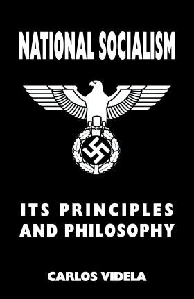 National Socialiam - Its Principles and Philosophy