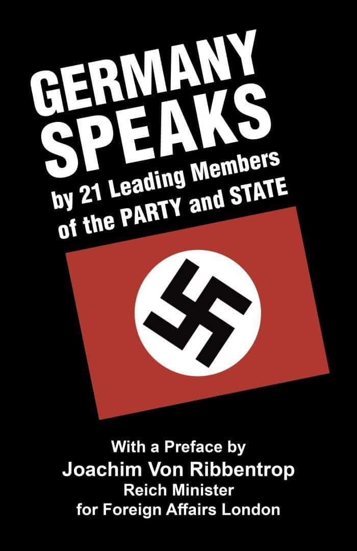 Germany Speaks by 21 Leading Members of the Party and State